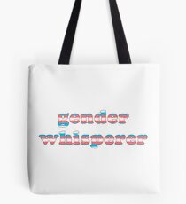 Gender Whisperer Tote Bag