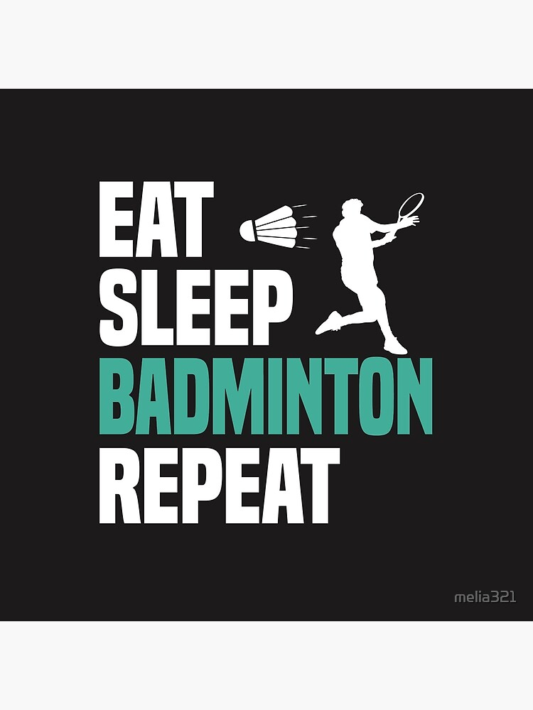 Eat Sleep Badminton T Shirt Cooles Lustiges Nerdy Comic Graphic Badminton Badmintonspieler Badmintonspielerin Trainer Team Humor Zitat Spruch