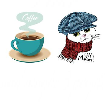 Funny I Like Coffee Cats and Maybe 3 People T shirt-New Funny 2019 Shirt by mirabhd