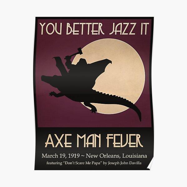 Axe Man Fever Poster