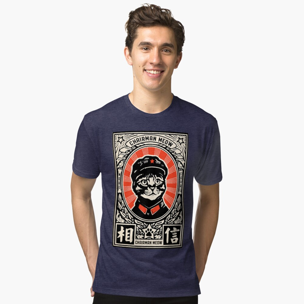 Chairman Meow - Kittens of the world unite | Meow Tse Tung Tri-blend T-Shirt