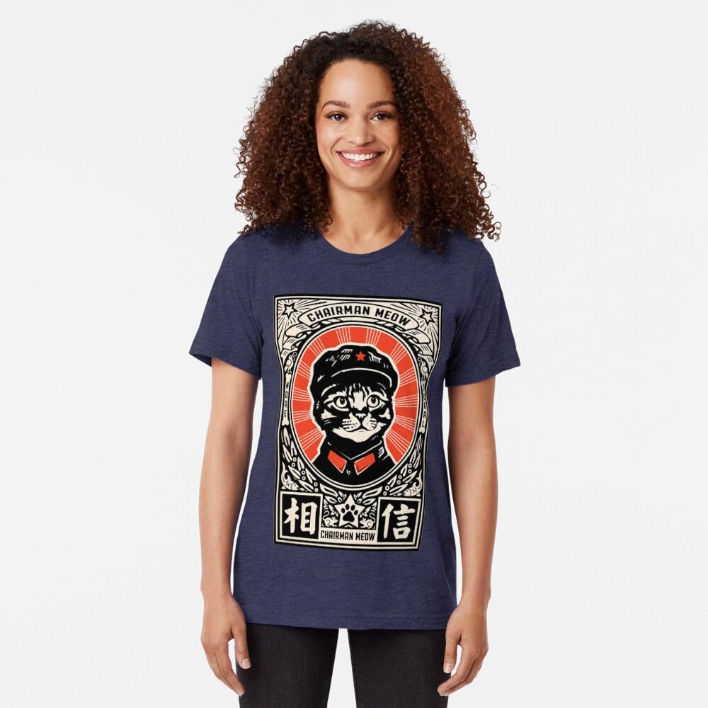 Chairman Meow - Kittens of the world unite | Meow Tse Tung Tri-blend T-Shirt