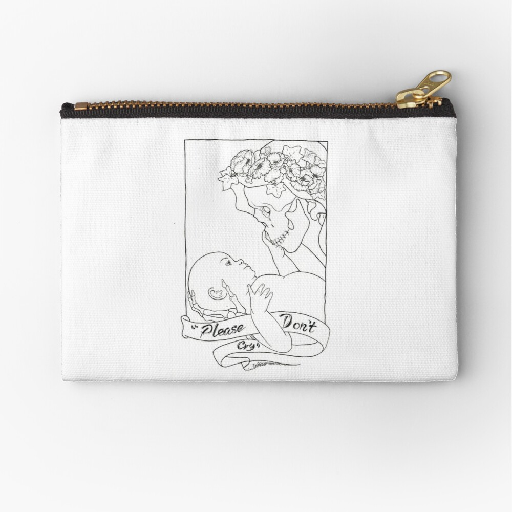 Please Don't Cry  Zipper Pouch