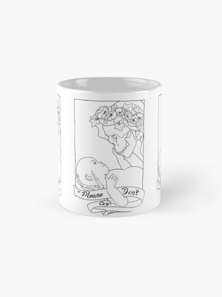 Alternate view of Please Don't Cry  Mug