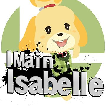 I Main Isabelle - Super Smash Bros. Ultimate by PrincessCatanna