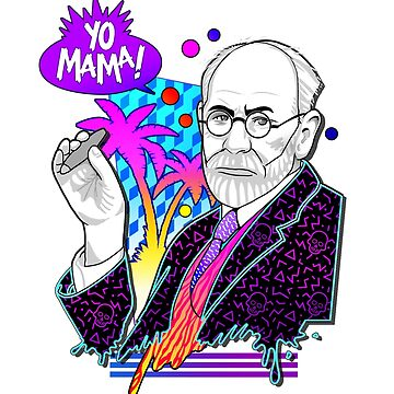 It's Yo Mama Fault - Freud by jimiyo