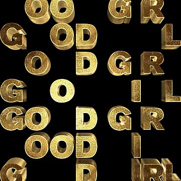 Good Girl Golden Typography by Under-TheTable