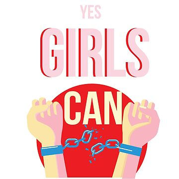 Yes Girls Can by GPam