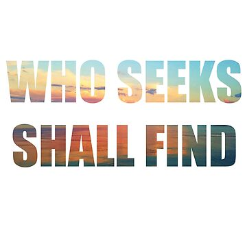 Who seeks shall find by DaliusD