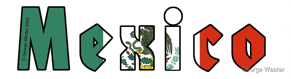 Mexico bumper sticker or T-shirt by George Wester