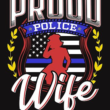 Proud Police Wife by jaygo