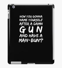 Named after gun man bun iPad Case/Skin