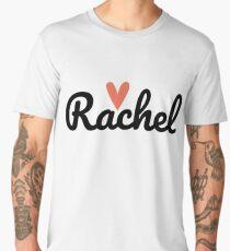 Rachel ♥ Men's Premium T-Shirt