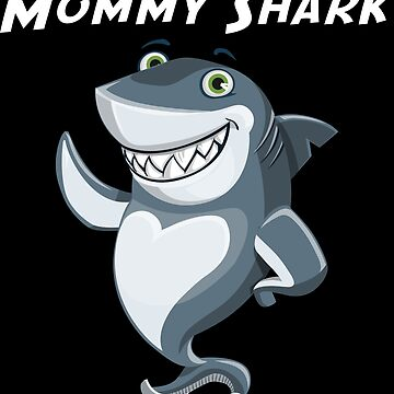Mommy Shark by emphatic