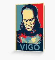 Vote Vigo Greeting Card