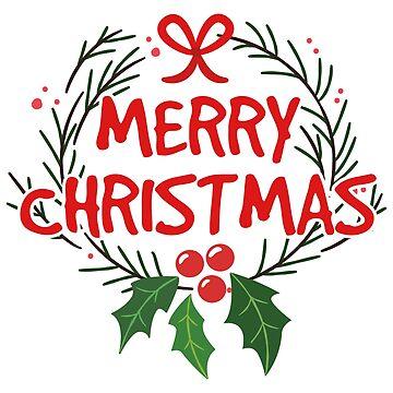 Merry Christmas - Merry Christmas Mistletoe by Shirt-Expert