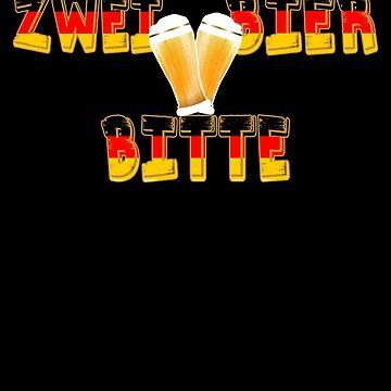 Zwei Bier Bitte Funny German Oktoberfest Beer Festival Design For Beer Lovers And Beer Drinkers by galleryOne