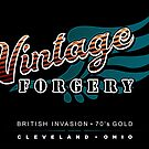 Vintage Forgery: American Rock Band from Cleveland by Jeffery Wright
