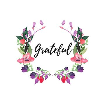 Grateful Floral by karolynmarie