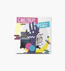 ChillOut Peace Art Board