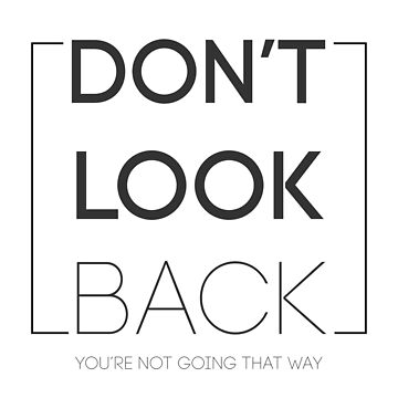 dont look back by myyylla
