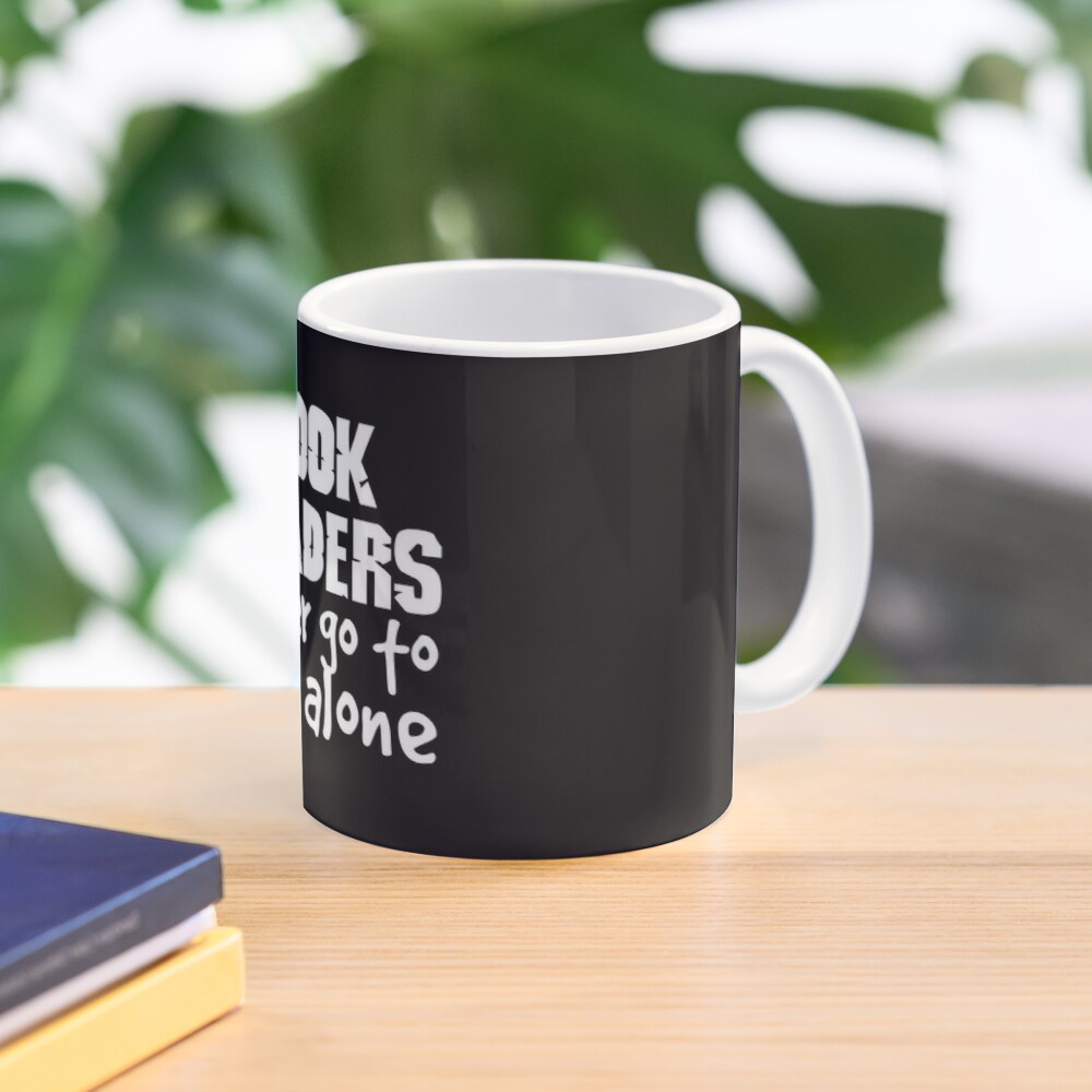 Book Readers Never Go To Bed Alone Mug