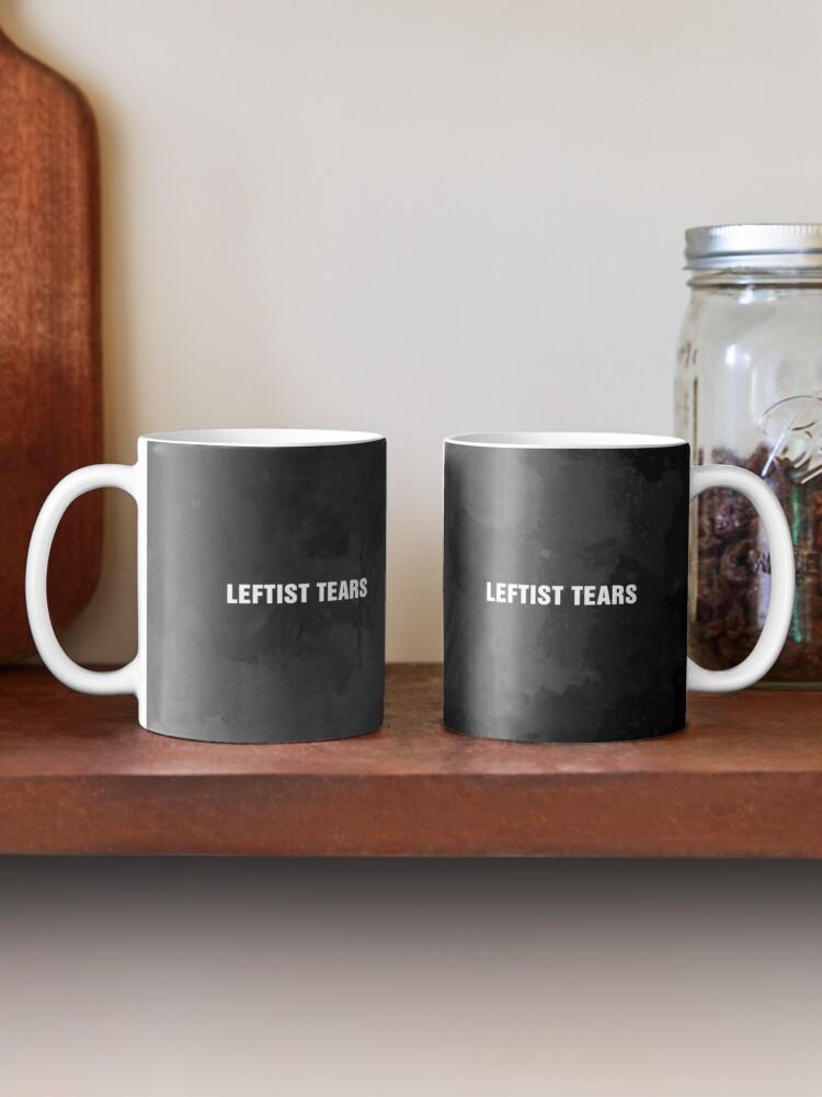 Alternate view of Leftist Tears Mug