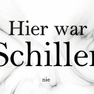 Schiller was never here by PCollection