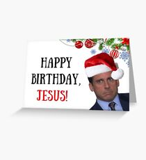 Happy Birthday, Jesus! Michael Scott Christmas card, Office Christmas card, meme greeting cards Greeting Card