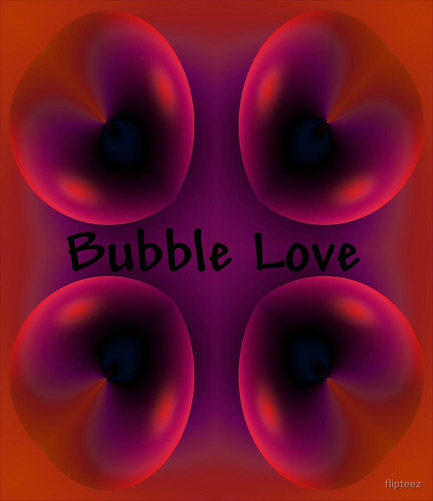 Bubble Luv by flipteez