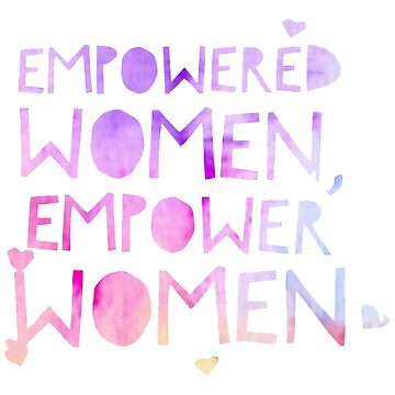 empowered women empower women by KingZel