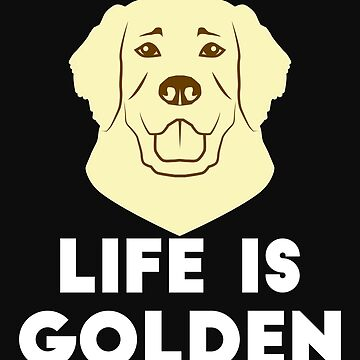 GOLDEN RETRIEVERS: Life is Golden by Britta75