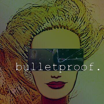 bulletproof. by nigelcameron