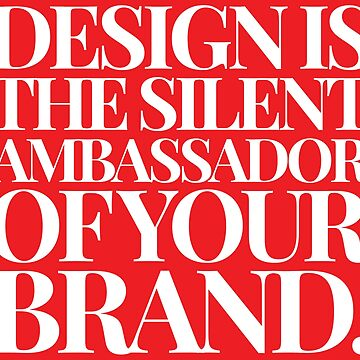 Design Is The Silent Ambassador Of Your Brand by Under-TheTable