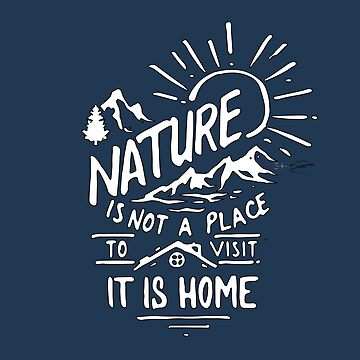 Nature is HOME by Zero81
