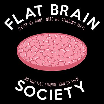 Flat brain society by SxedioStudio