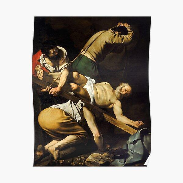 Crucifixion of St. Peter - Michelangelo Merisi da Caravaggio Poster