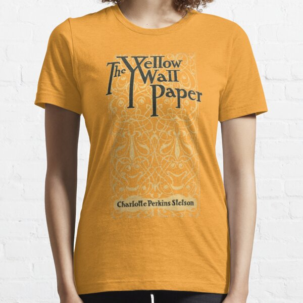 The Yellow Wallpaper Charlotte Perkins Stetson First Edition Cover Essential T-Shirt