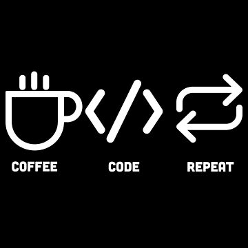 Coffee Code Repeat dark by AngryMongo
