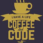 Programmer - Code and Coffee by mbiymbiy