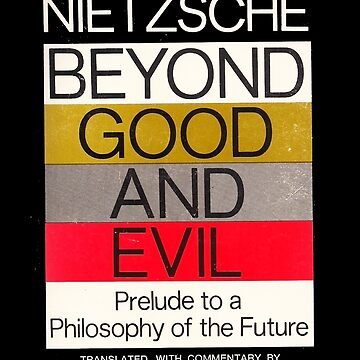 Beyond Good And Evil Friedrich Nietzsche First Edition Book Cover by buythebook86