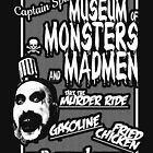 Captain Spaulding's Museum of Monsters and Madmen by crowjandesigns