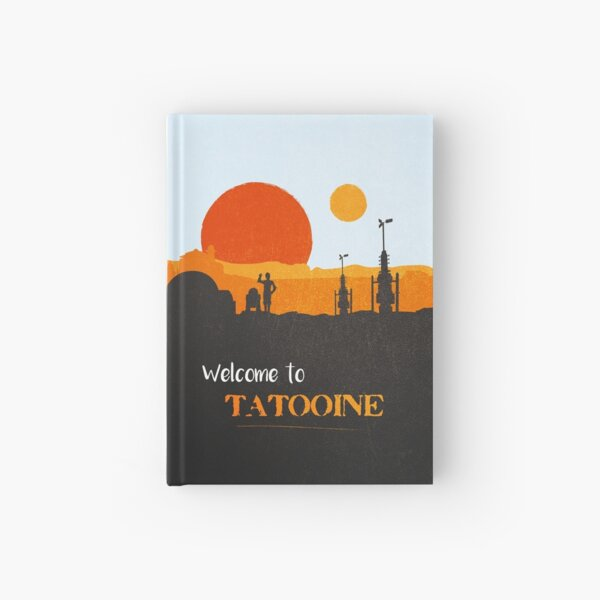 Welcome to Tatooine Hardcover Journal