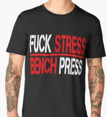 BENCHPRESS WORKOUT FITNESS TRAINING GYM LIFTING WEIGHT HUMOR YOGA FUNNY gym crossfit gym Men's Premium T-Shirt