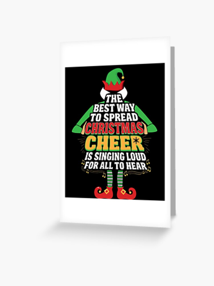 Awesome Elf Christmas Cheer Singing Loud Movie Quotes Greeting Card