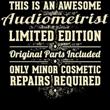 Audiometrist Funny Job Gift by Esen86