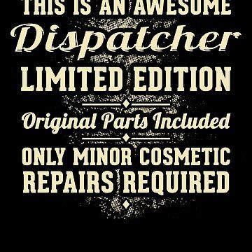 Dispatcher Funny Job Gift by Esen86