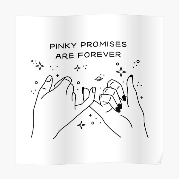 Pinky Promises Are Forever Poster