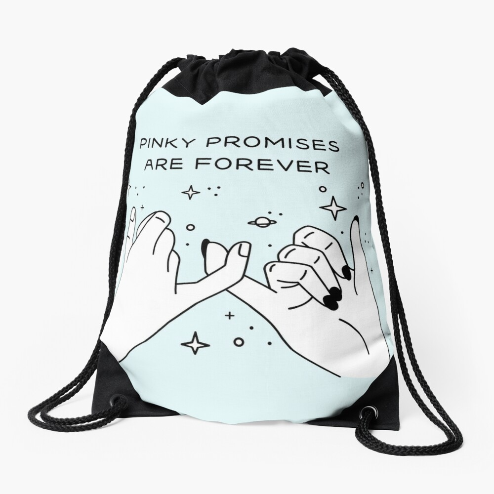 Pinky Promises are Forever Mochila saco