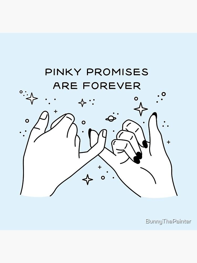 Pinky Promises are Forever de BunnyThePainter